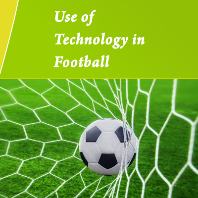 Use of Technology in Football