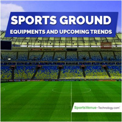 Sports Ground Equipments and Upcoming Trends