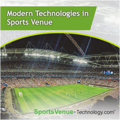Modern Technologies in Sports Venue