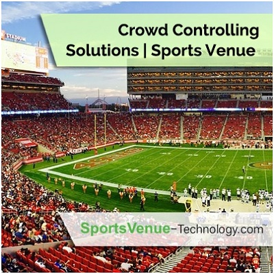 Crowd Controlling Solutions | Sports Venue